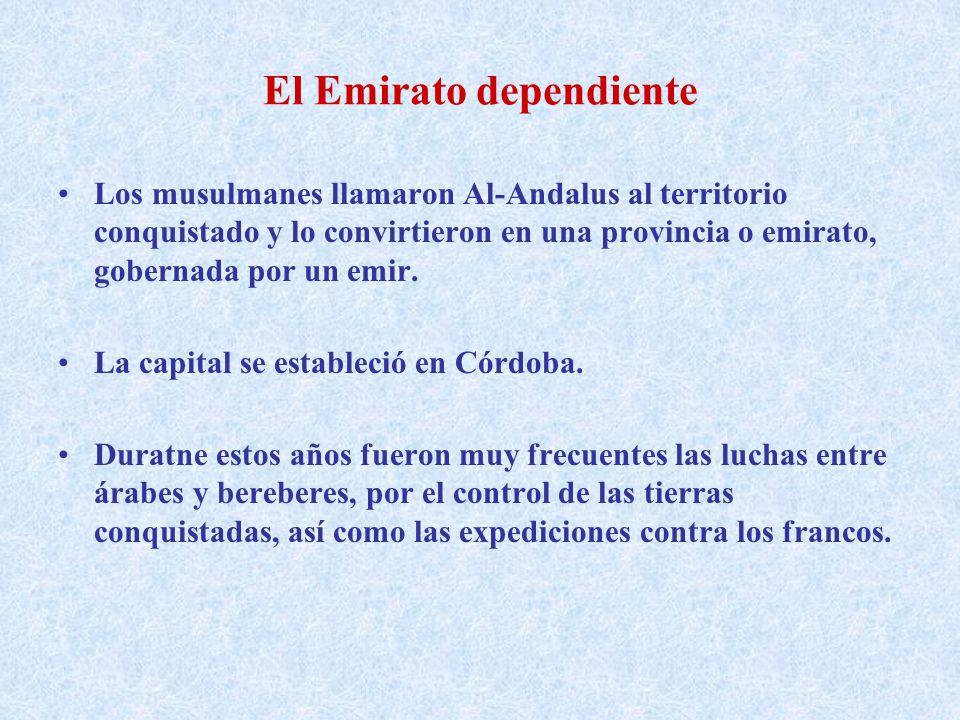 El Emirato independiente La situación cambió cuando los califs Omeyas de Damasco fueron vencidos por los Abasíes, que trasladaron la capital a Bagdad.