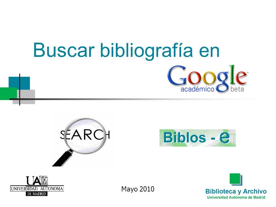 Buscar bibliografía en Mayo 2010