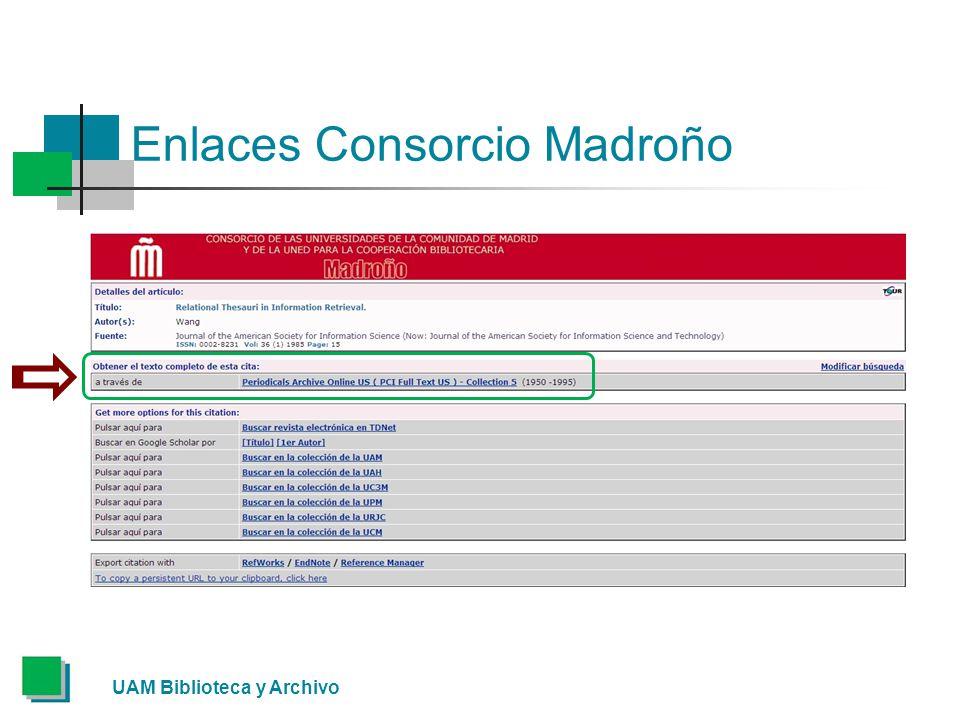 Enlaces Consorcio Madroño UAM Biblioteca y Archivo