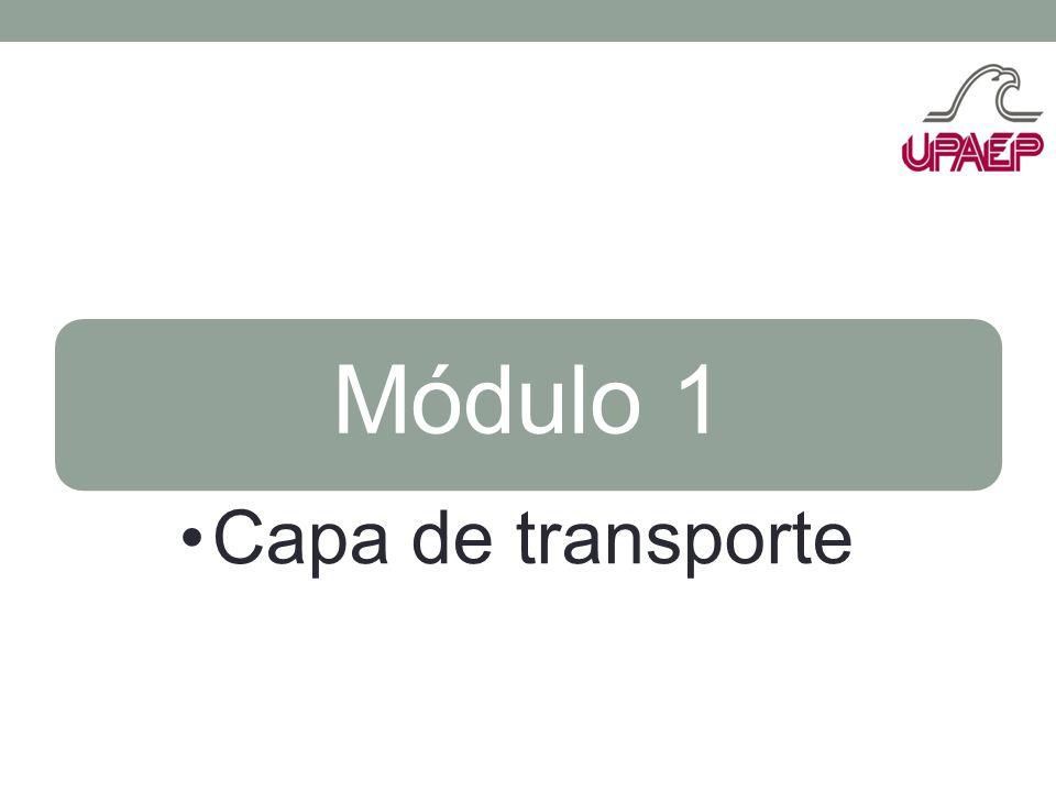 Módulo 1 Capa de transporte