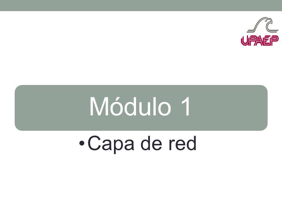 Módulo 1 Capa de red