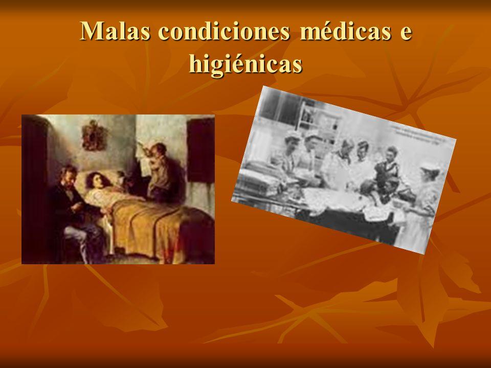 Malas condiciones médicas e higiénicas