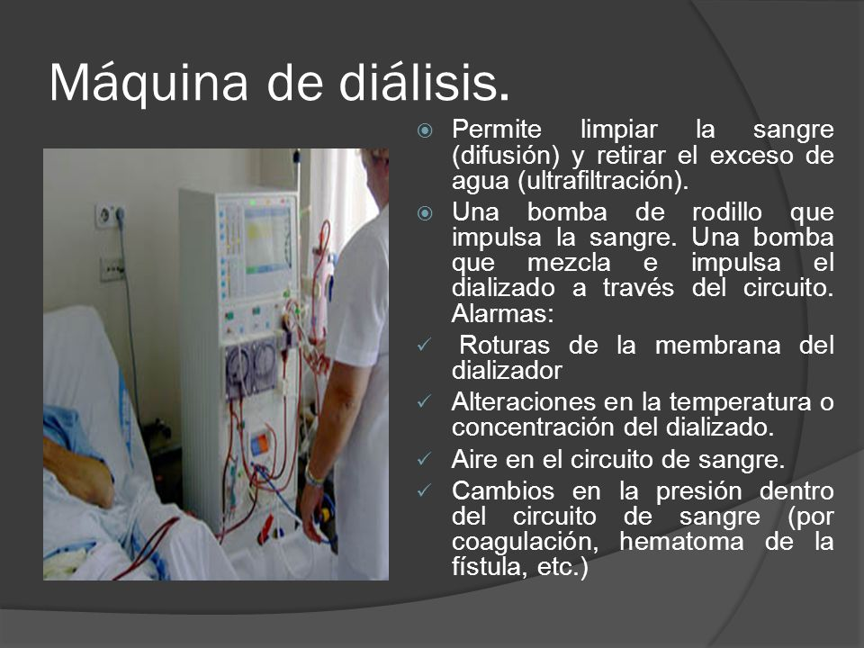 Máquina de diálisis. Permite limpiar la sangre (difusión) y retirar el exceso de agua (ultrafiltración). Una bomba de rodillo que impulsa la sangre. U