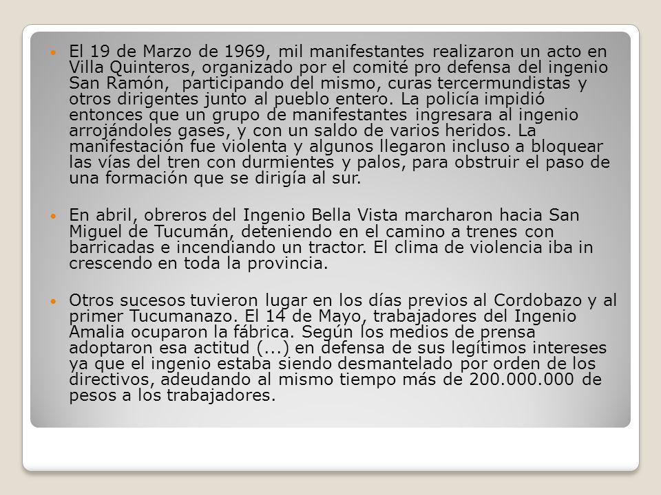 Por la muerte de los estudiantes de Corrientes primero, y de Rosario después, en diferentes manifestaciones, los estudiantes de Tucumán reclamaban no sólo por los problemas locales, sino en solidaridad con lo ocurrido en las otras provincias.