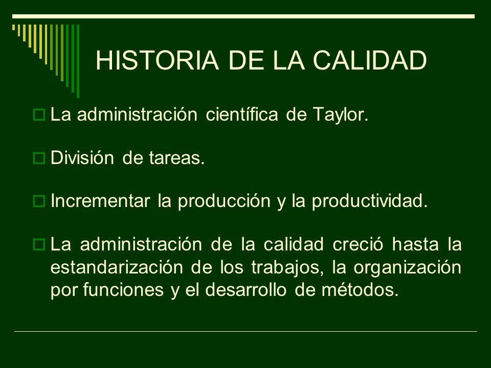 HISTORIA DE LA CALIDAD La revolución industrial.