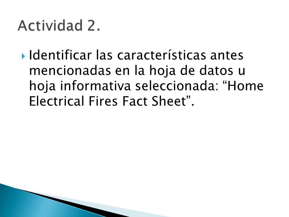 Identificar las características antes mencionadas en la hoja de datos u hoja informativa seleccionada: Home Electrical Fires Fact Sheet.