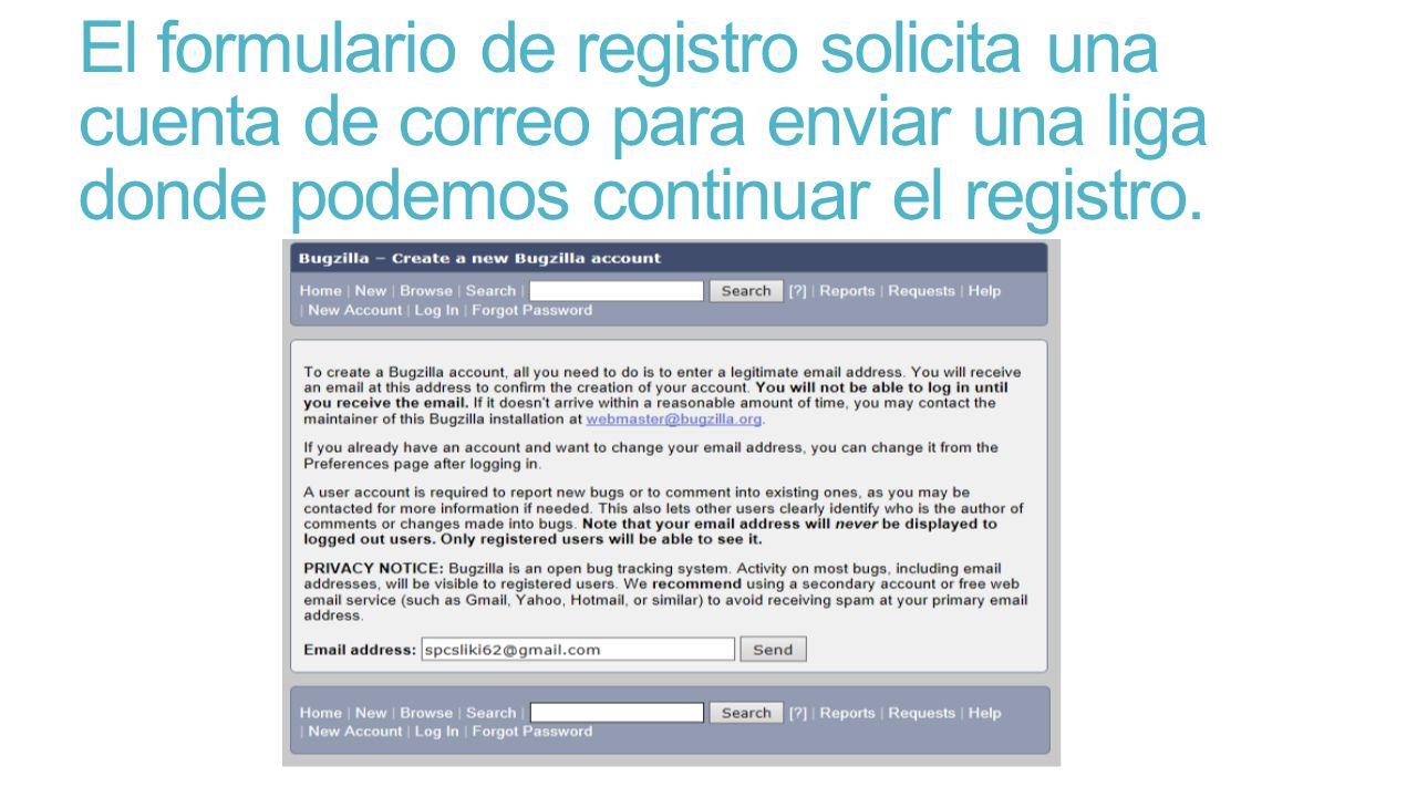 El formulario de registro solicita una cuenta de correo para enviar una liga donde podemos continuar el registro.