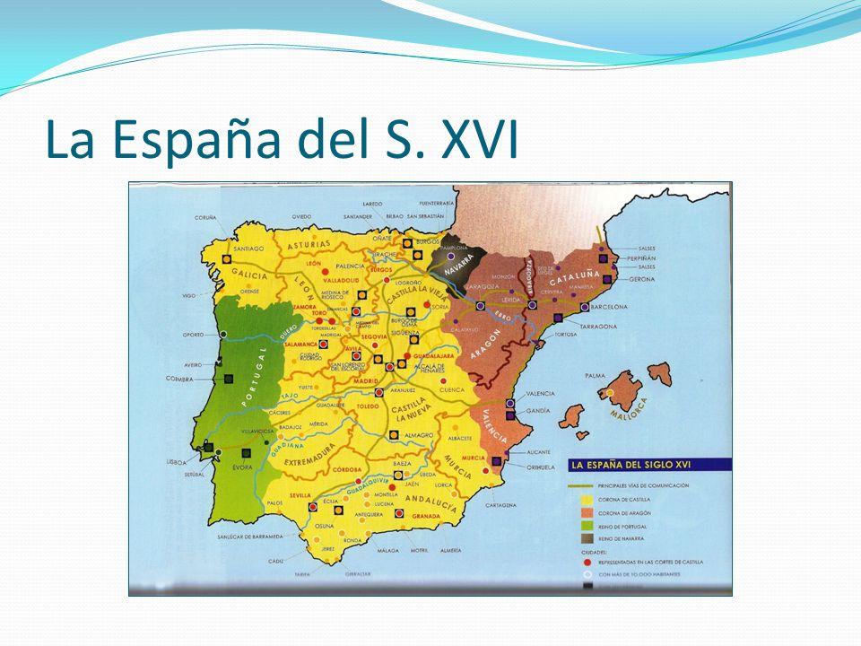 La España del S. XVI
