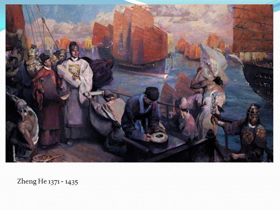 Zheng He 1371 - 1435