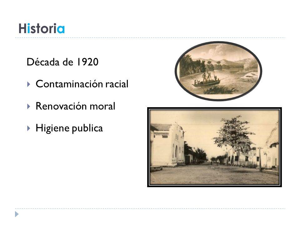 Historia Década de 1920 Contaminación racial Renovación moral Higiene publica