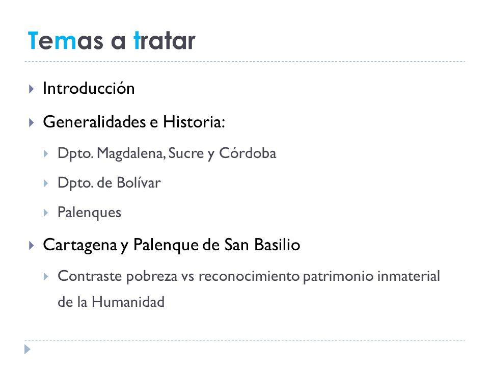 Temas a tratar Introducción Generalidades e Historia: Dpto.