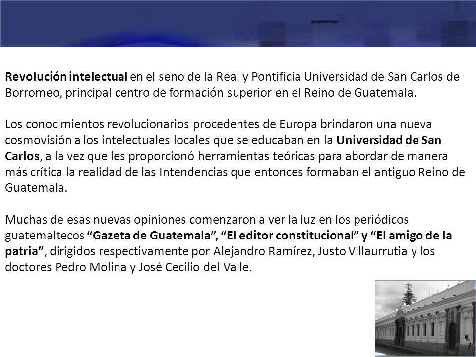 Revolución intelectual en el seno de la Real y Pontificia Universidad de San Carlos de Borromeo, principal centro de formación superior en el Reino de