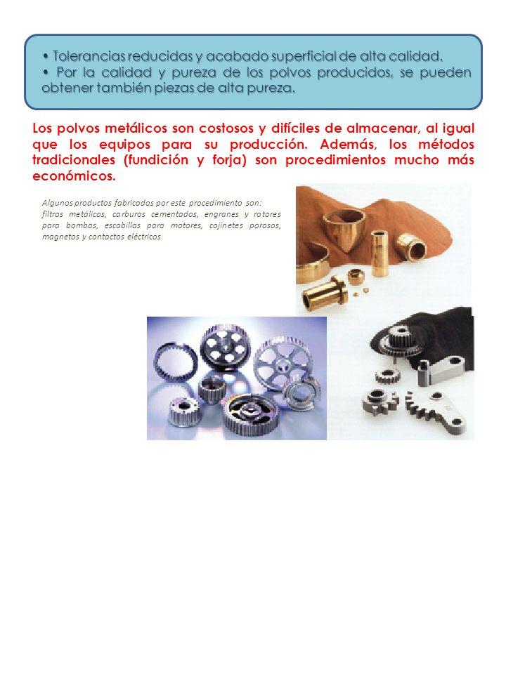 Los polvos metálicos son costosos y difíciles de almacenar, al igual que los equipos para su producción.