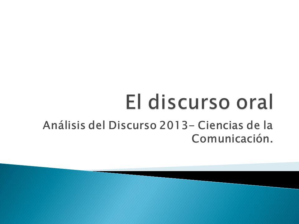 Análisis del Discurso 2013- Ciencias de la Comunicación.