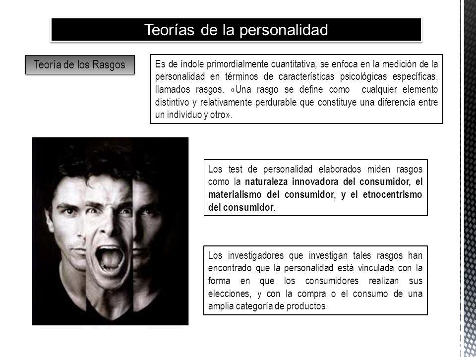 Teorías de la personalidad Teoría de los Rasgos Es de índole primordialmente cuantitativa, se enfoca en la medición de la personalidad en términos de