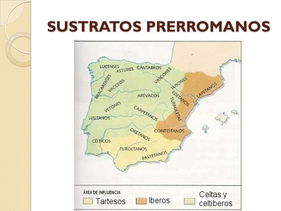 SUSTRATOS PRERROMANOS