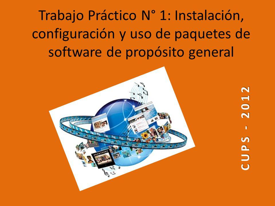 Trabajo Práctico N° 1: Instalación, configuración y uso de paquetes de software de propósito general CUPS - 2012