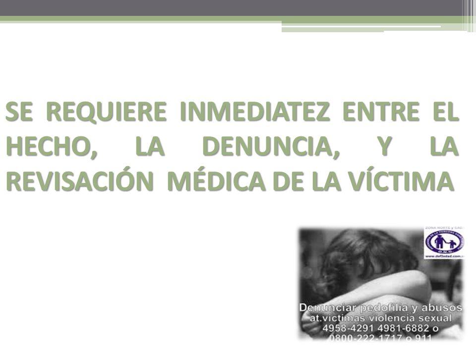 Determinación de presencia de semen relevante importancia el informe médico De relevante importancia el informe médico sobre la víctima, ya que la sol
