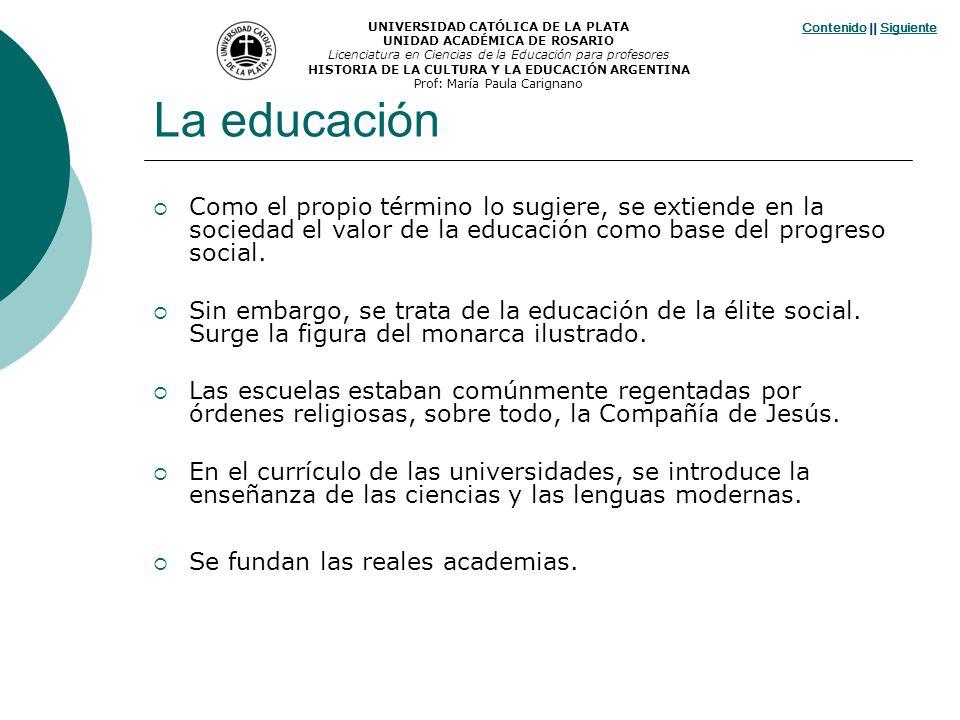 La educación Como el propio término lo sugiere, se extiende en la sociedad el valor de la educación como base del progreso social. Sin embargo, se tra