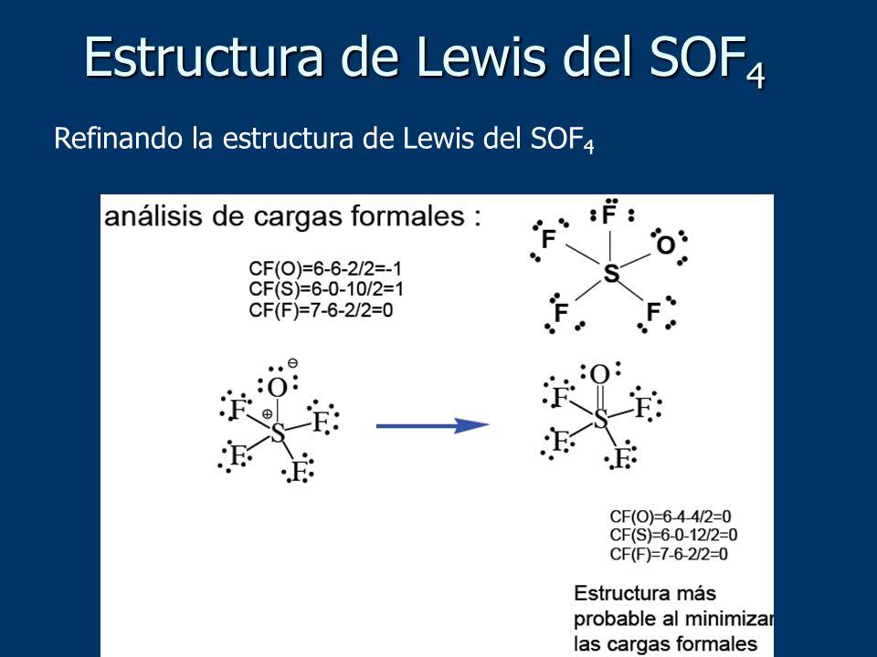 Refinando la estructura de Lewis del SOF 4