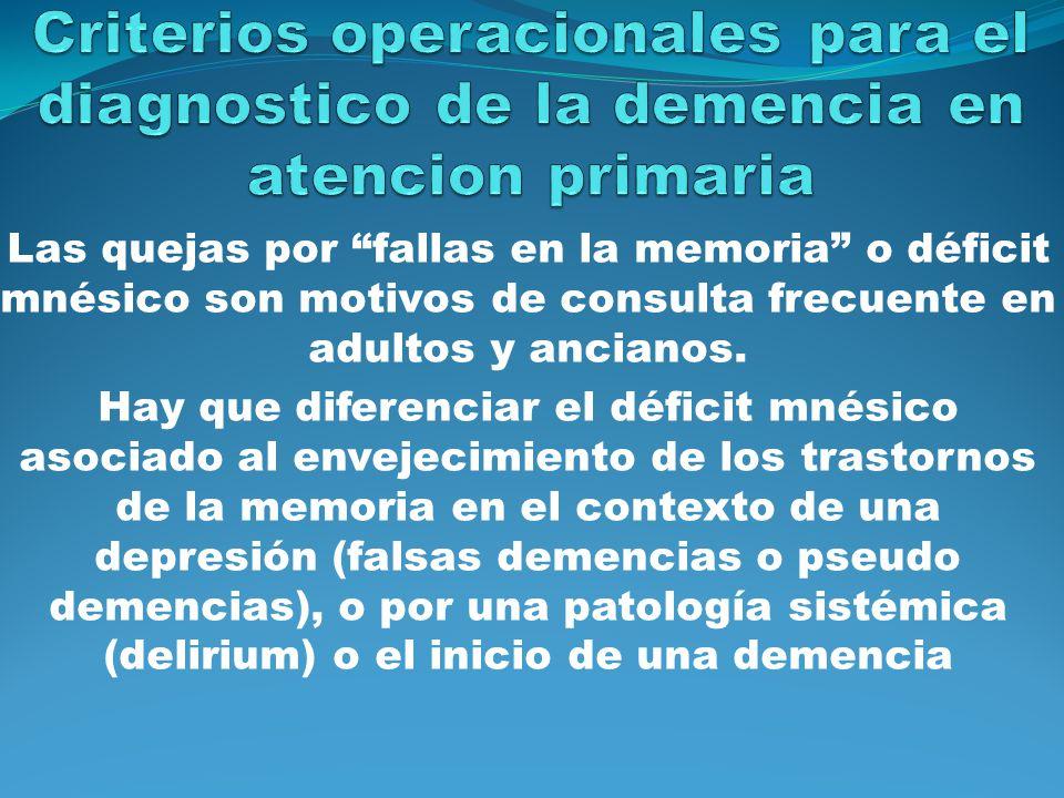 Cuadros Clínicos no demencia No todos los pacientes que presentan déficit en la memoria tienen demencia Deterioro cognoscitivos leve (DCL) El mas frecuente es el DCL amnésico: Condición patológica, severidad insuficiente para cumplir criterios de demencia (pródromo de la demencia) Quejas subjetivas de fallas en la memoria El resto de las funciones cognoscitivas(lenguaje, atención ejecutivas) son normales Ausencia de patología que justifique dicha alteración Ausencia de compromiso de las actividades de la vida diaria Síntomas Conductuales y psicológicos (animo depresivo, apatía e irritabilidad) Tratamiento farmacológico: donepecilo