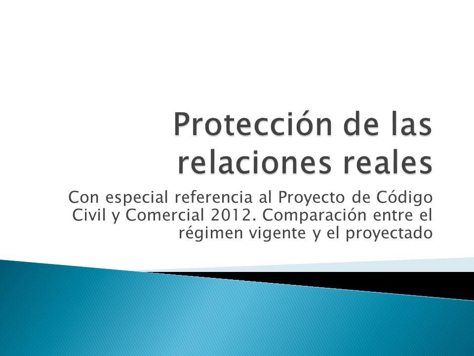 Con especial referencia al Proyecto de Código Civil y Comercial 2012. Comparación entre el régimen vigente y el proyectado