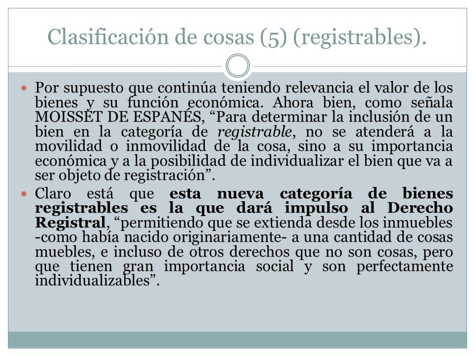 Clasificación de cosas (5) (registrables).
