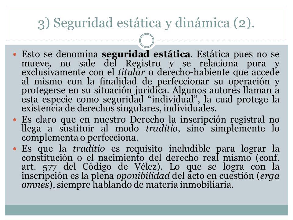 3) Seguridad estática y dinámica (2).Esto se denomina seguridad estática.