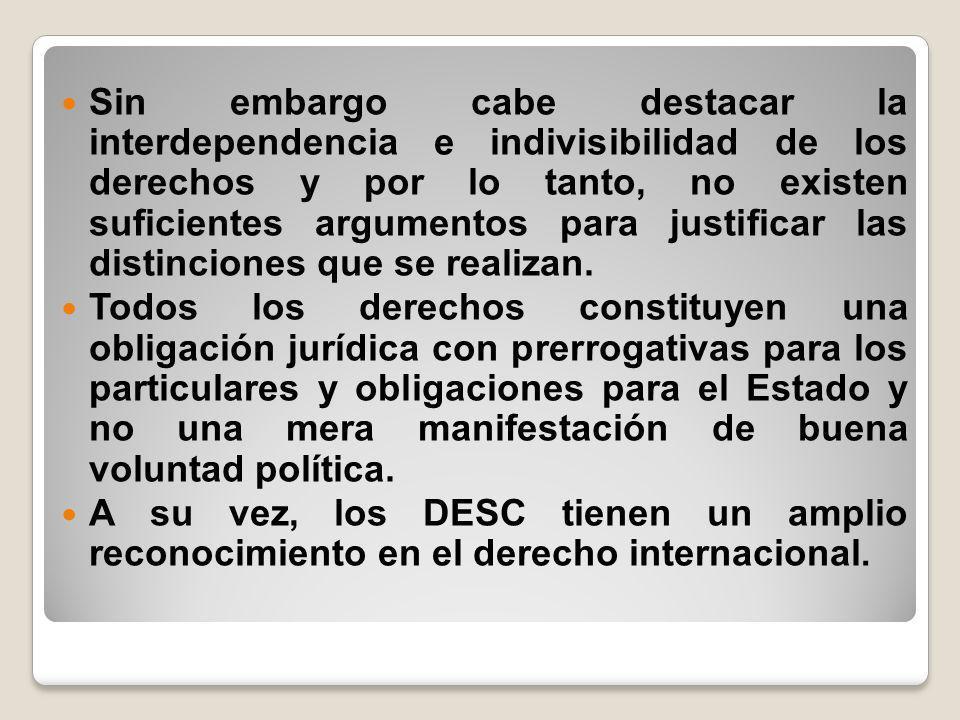 Otorgar derechos implica reconocer un campo de poder para sus titulares.