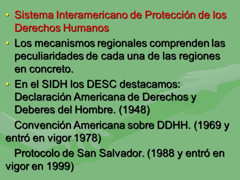 Sistema Interamericano de Protección de los Derechos HumanosSistema Interamericano de Protección de los Derechos Humanos Los mecanismos regionales com