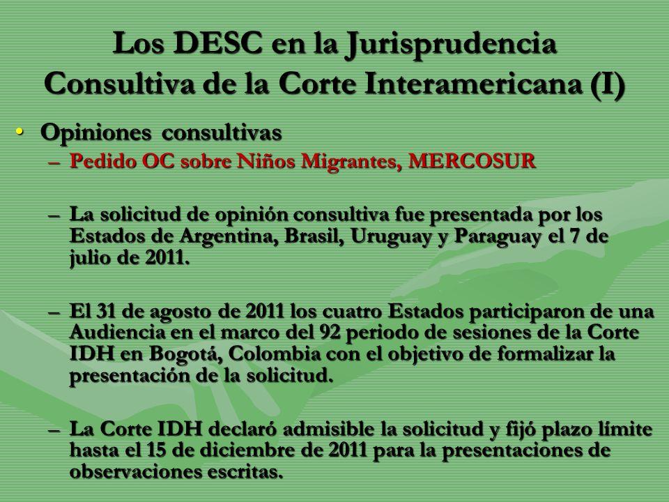 Los DESC en la Jurisprudencia Consultiva de la Corte Interamericana (I) Opiniones consultivasOpiniones consultivas –Pedido OC sobre Niños Migrantes, M