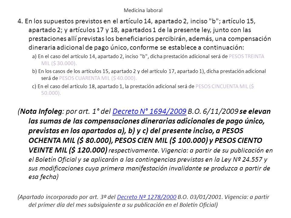 4. En los supuestos previstos en el artículo 14, apartado 2, inciso
