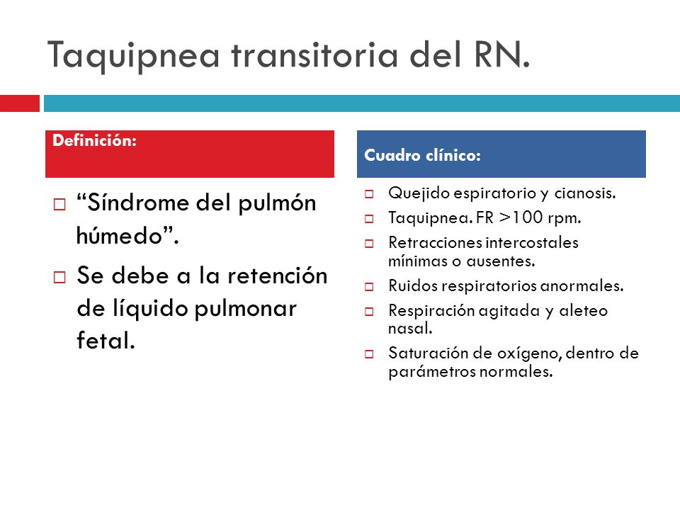 Taquipnea transitoria del RN.Síndrome del pulmón húmedo.