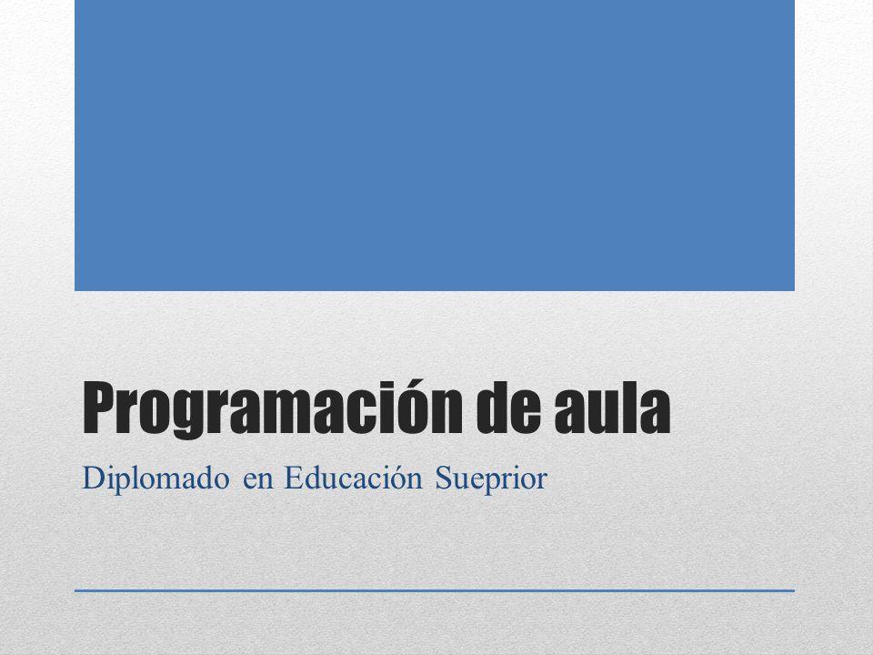 Programación de aula Diplomado en Educación Sueprior