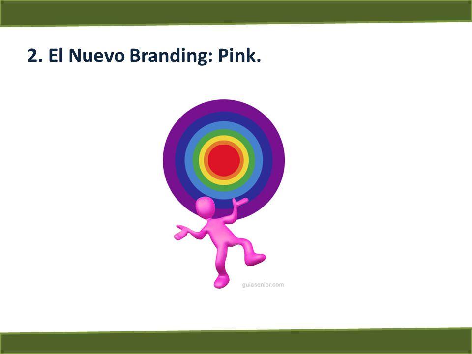 2. El Nuevo Branding: Pink.