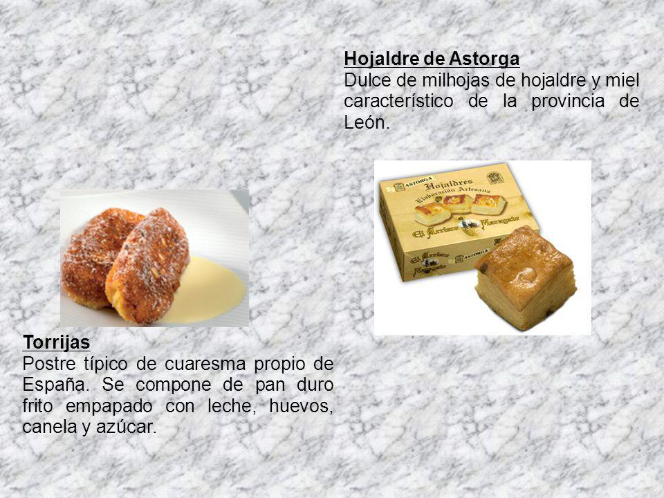 Hojaldre de Astorga Dulce de milhojas de hojaldre y miel característico de la provincia de León. Torrijas Postre típico de cuaresma propio de España.