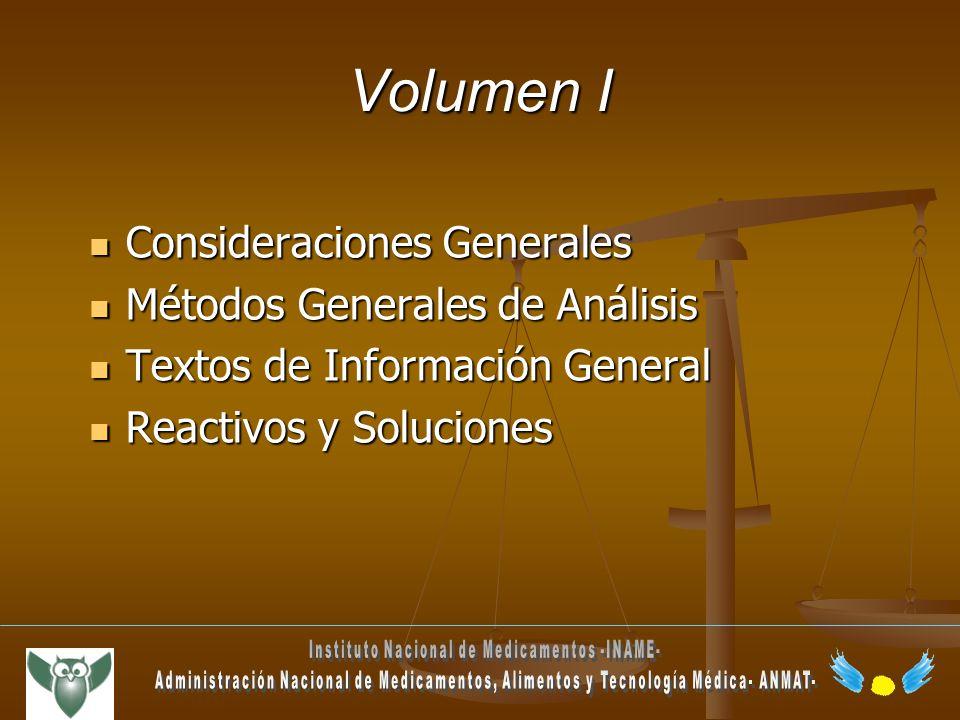 Volumen I Consideraciones Generales Consideraciones Generales Métodos Generales de Análisis Métodos Generales de Análisis Textos de Información Genera