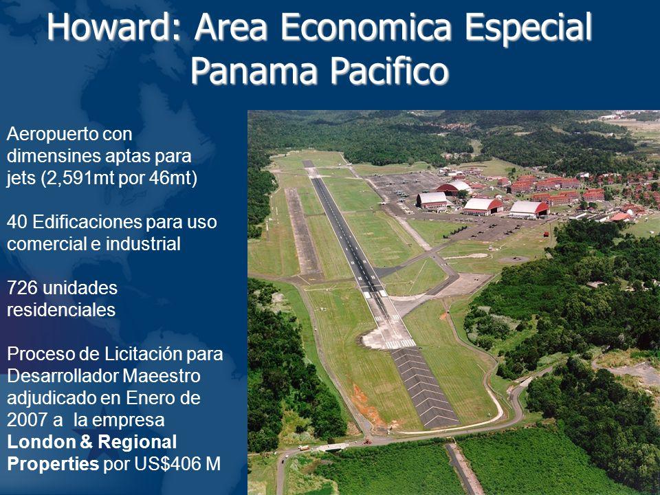 Howard: Area Economica Especial Panama Pacifico Aeropuerto con dimensines aptas para jets (2,591mt por 46mt) 40 Edificaciones para uso comercial e ind