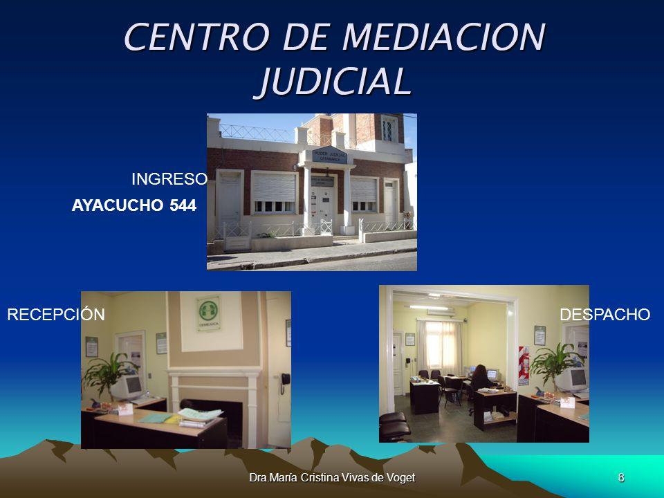Dra.María Cristina Vivas de Voget8 CENTRO DE MEDIACION JUDICIAL INGRESO RECEPCIÓN DESPACHO AYACUCHO 544
