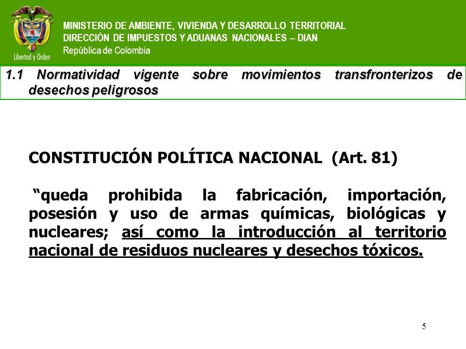 5 MINISTERIO DE AMBIENTE, VIVIENDA Y DESARROLLO TERRITORIAL DIRECCIÒN DE IMPUESTOS Y ADUANAS NACIONALES – DIAN República de Colombia 1.1 Normatividad