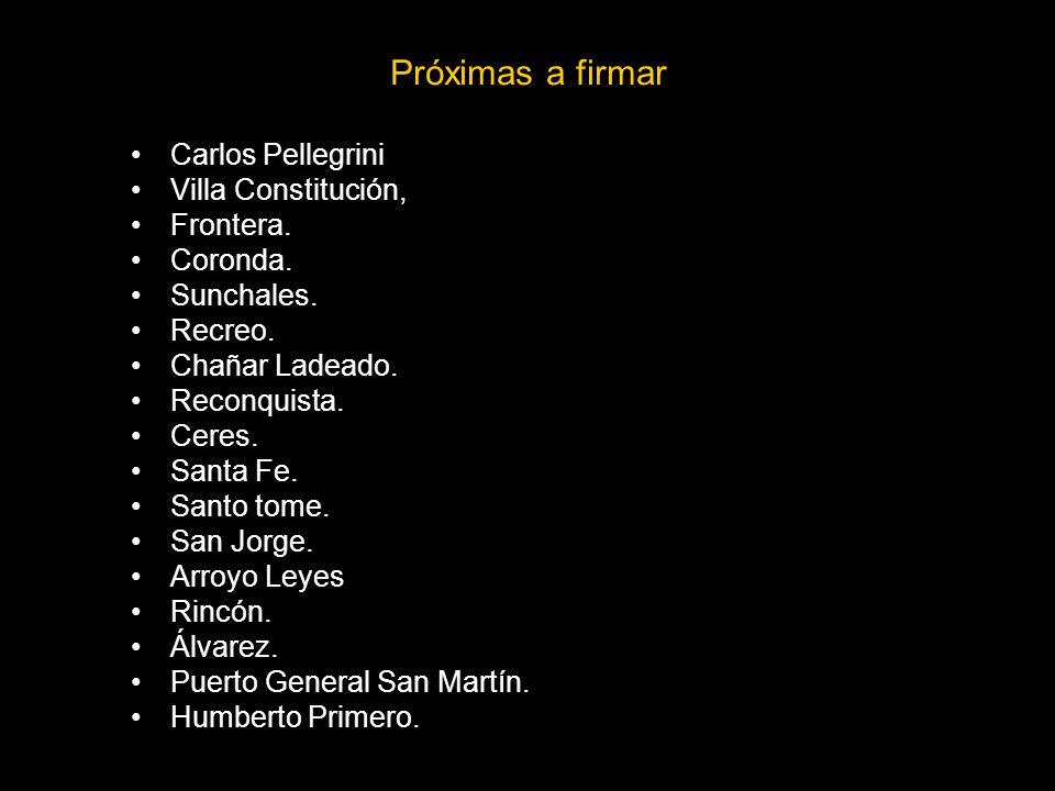 Próximas a firmar Carlos Pellegrini Villa Constitución, Frontera.