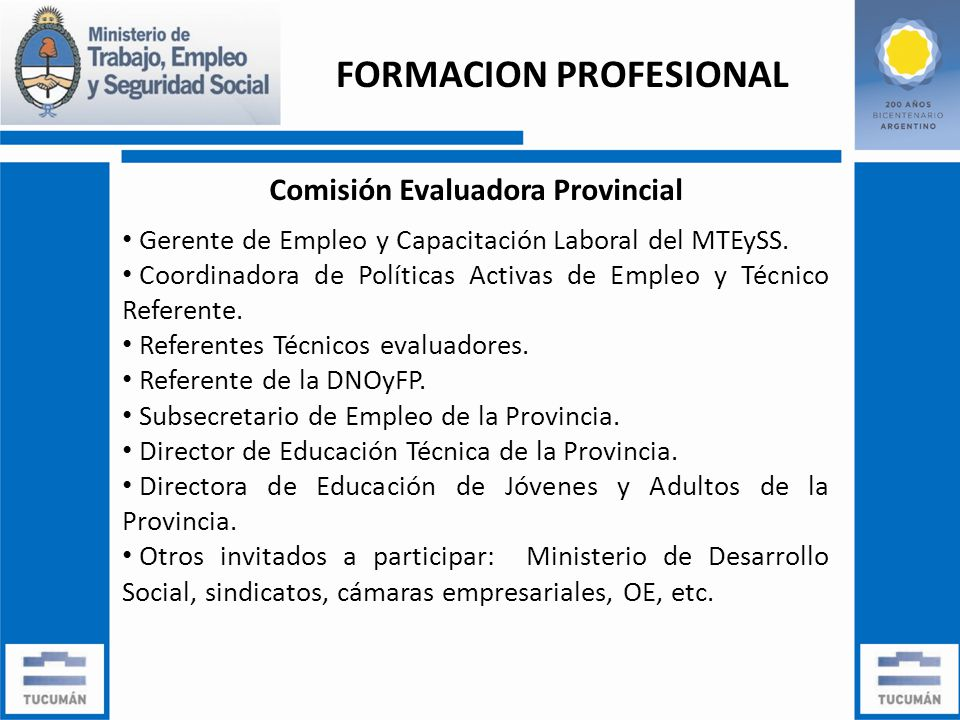 Comisión Evaluadora Provincial Gerente de Empleo y Capacitación Laboral del MTEySS.