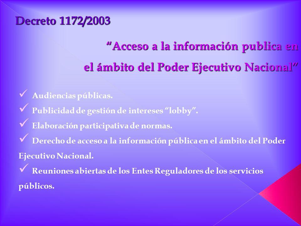 Audiencias públicas. Publicidad de gestión de intereses lobby. Elaboración participativa de normas. Derecho de acceso a la información pública en el á