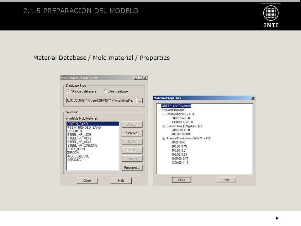 2.1.5 PREPARACIÓN DEL MODELO Material Database / Mold material / Properties