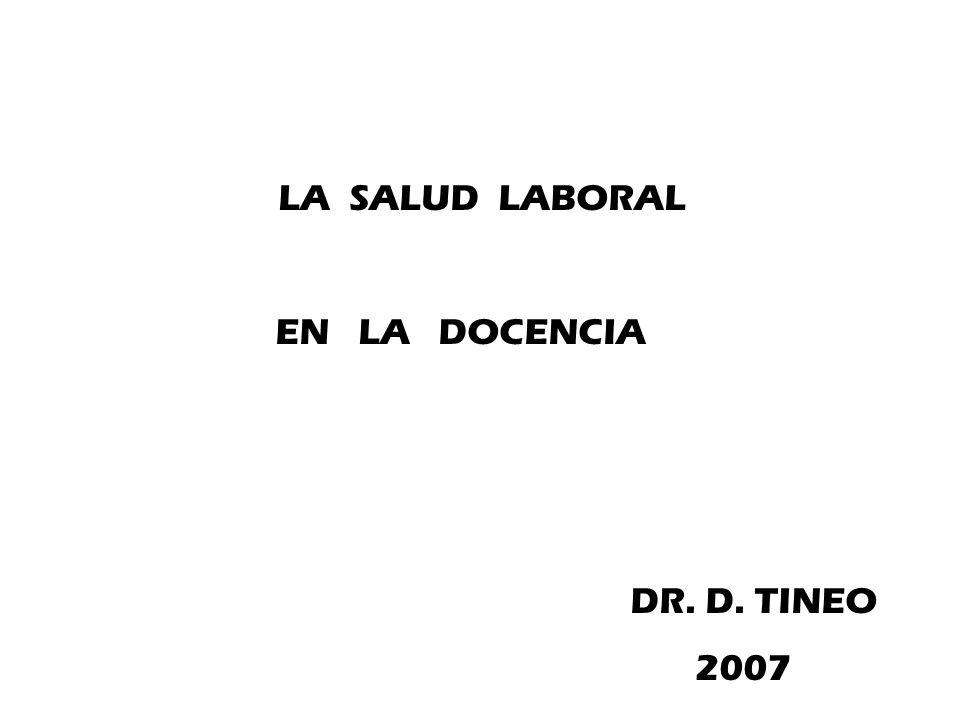 NORMATIVAS A CONOCER EN EL SECTOR DOCENTE RELACIONADAS CON LA SALUD LABORAL: 1.LEY DE HIGIENE Y SEGURIDAD EN EL TRABAJO (LEY NACIONAL, Nº 19587-DECR.