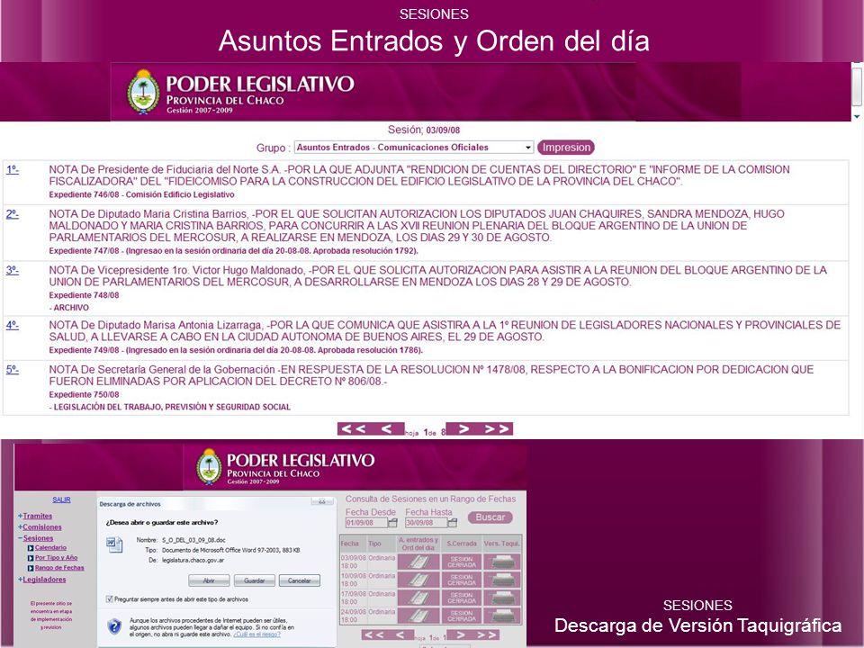 SESIONES Asuntos Entrados y Orden del día SESIONES Descarga de Versión Taquigráfica