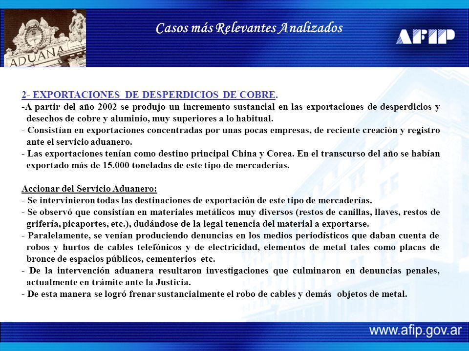 2- EXPORTACIONES DE DESPERDICIOS DE COBRE. -A partir del año 2002 se produjo un incremento sustancial en las exportaciones de desperdicios y desechos
