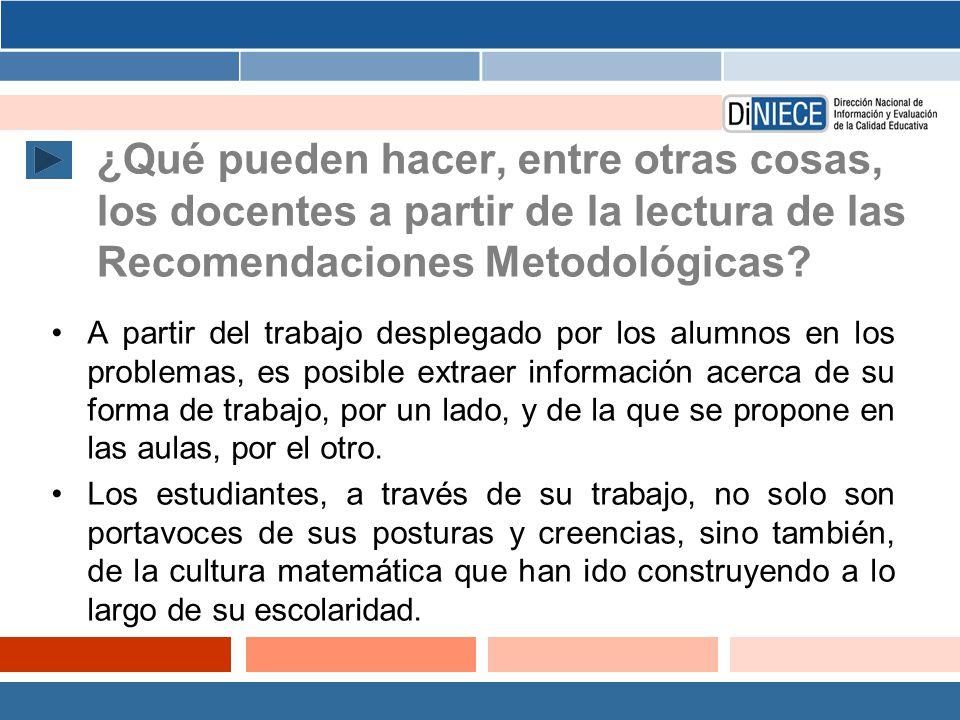 ¿Qué pueden hacer, entre otras cosas, los docentes a partir de la lectura de las Recomendaciones Metodológicas.