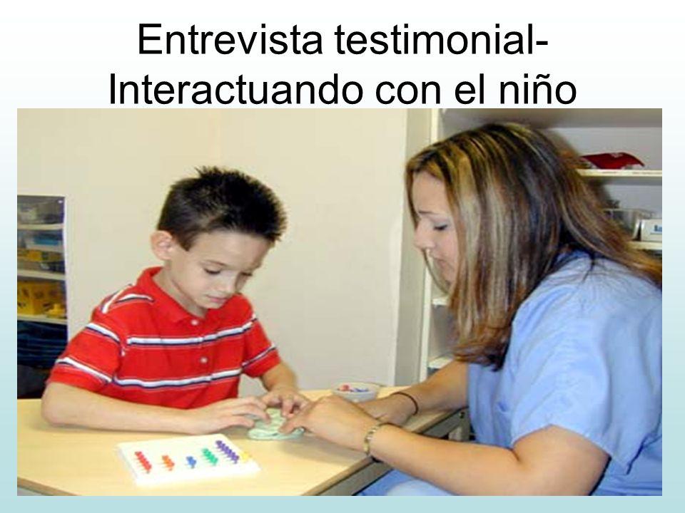 Entrevista testimonial- Interactuando con el niño