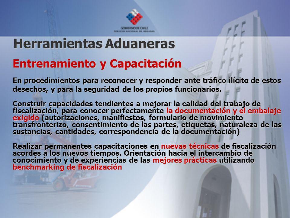 Entrenamiento y Capacitación En procedimientos para reconocer y responder ante tráfico ilícito de estos desechos, y para la seguridad de los propios funcionarios.